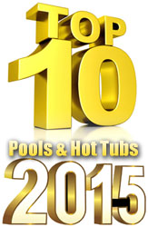 Top 10 Swimming Pools, Hot Tubs, Spas And Swim Spas Of 2015 - PoolAndSpa.com
