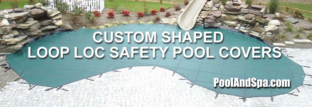 Loop Loc Safety Swimming Pool Covers - Custom Shaped Covers