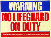 No Life Guard On Duty # 2