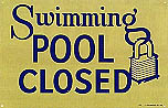 Swimming Pool Closed