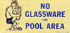 No Glassware In Pool