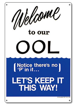 PM41352 - Pool Sign-Welcome to our OOL - 41352 - UPC - 085334413528 - PM41352