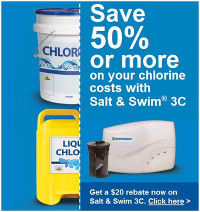 Save 50% or More On Your Chlorine Costs With Hayward's NEW Salt & Swim® 3C