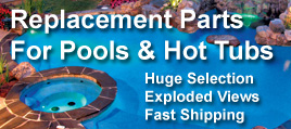 Replacement Pool And Hot Tub Parts - PoolAndSpa.com