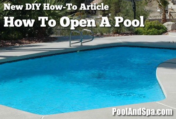 How to open a swimming pool pool opening tips swimming pool how to open an inground swimming pool solutioingenieria Image collections