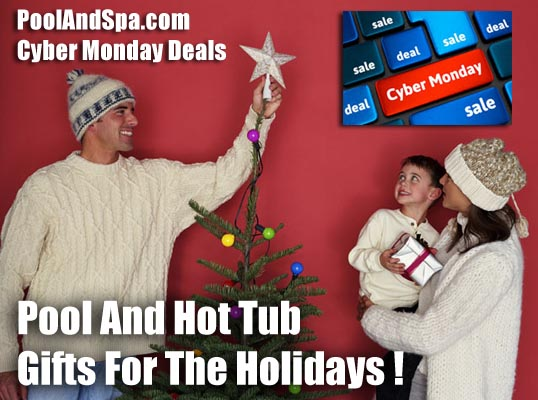 Cyber Monday Deals At PoolAndSpa.com
