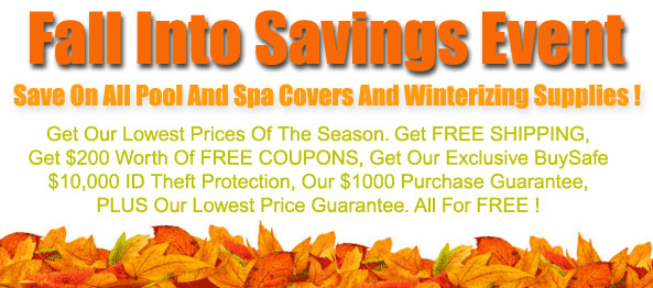 Fall Into Savings Event On Pool And Spa Covers!