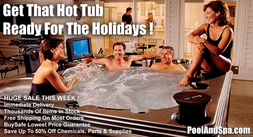 Get Your Hot Tub Ready For The Holidays At PoolAndSpa.com