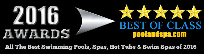 2016 Best Of Class Awards - PoolAndSpa.com