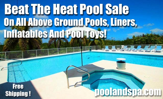 Beat The Heat Swimming Pool Specials On All Above Ground Pools ...