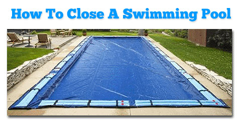 How to winterize and close a swimming pool for Chemicals needed to close swimming pool