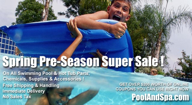 Spring Pre-Season Specials On Pool And Hot Tub Chemicals, Supplies And Parts