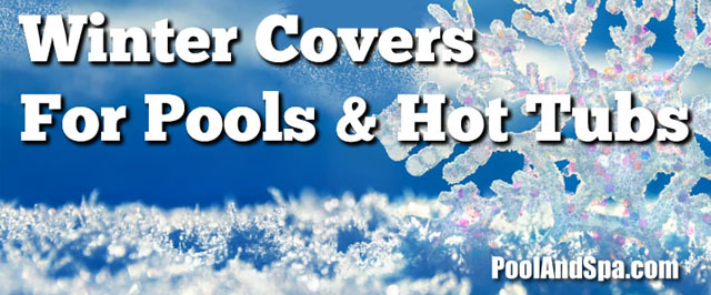 Winter Covers And Supplies For Pools And Hot Tubs
