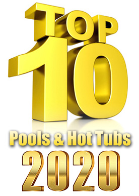 2020 Top 10 Awards For Swimming Pools, Hot Tubs And Swim Spas